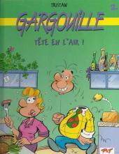 Gargouille -8- Tête en l'air!