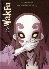 Wakfu - Les larmes de sang -2- Naïma