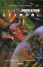 Aliens versus Predator : Eternal -1TL- Aliens versus Predator : Eternal édition exclusive