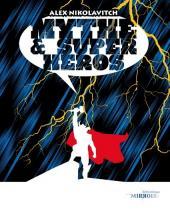 (DOC) La Bibliothèque des miroirs - BD -5- Mythe & super-héros
