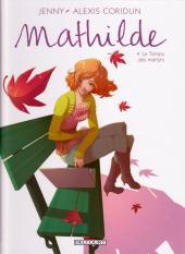 Mathilde -4- Le Temps des martyrs