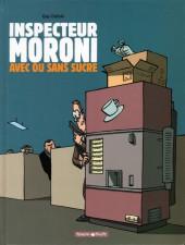 Inspecteur Moroni -2- Avec ou sans sucre