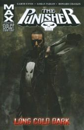 Punisher MAX (Marvel comics - 2004) (The) -INT09- Long cold dark