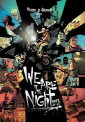 We are the night -2- 01h-08h
