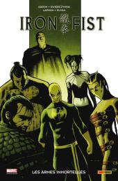 Iron Fist (100% Marvel - 2008) -6- Les Armes immortelles