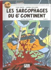 Blake et Mortimer (Les Aventures de) -17Soir- Les Sarcophages du 6e continent - Tome II - Le Duel des esprits