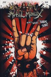 Metal maniax -1- Bières, gags et gros son