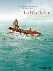 La pès Rekin -2- Deuxième partie