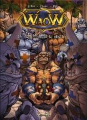 WaoW -8- Qui connaît la strat ?