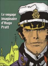 (AUT) Pratt, Hugo -22Cat- Le voyage imaginaire d'Hugo Pratt