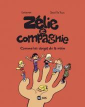 Zélie et Compagnie (2e série) -7- Les doigts de la main