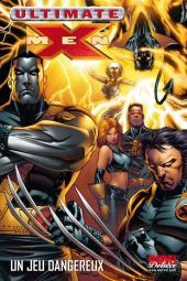 Ultimate X-Men (Marvel Deluxe) -5- Un jeu dangereux
