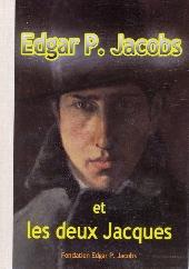 (AUT) Jacobs, Edgar P. -18TL- Edgar P. Jacobs et les deux Jacques