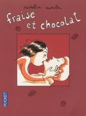 Fraise et chocolat - Tome 1Poch