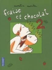Fraise et chocolat - Tome 2Poch