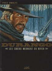 Durango -1f07- Les chiens meurent en hiver