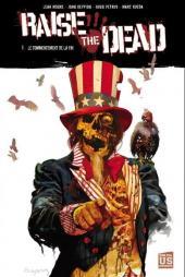 Raise the dead  -1- Le Commencement de la fin