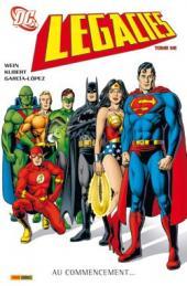 DC Legacies -1- Au commencement...