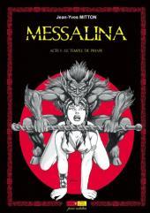 Messalina -1- Acte I : Le temple de Priape