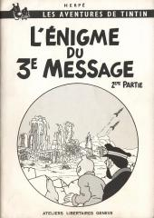 Tintin - Pastiches, parodies & pirates -15- L'Énigme du 3e Message - 2ème partie