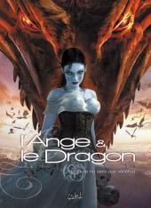 L'ange et le dragon -2- Livre 2 - Et la vie ne sera que vénéfice