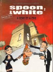 Spoon & White -2a- A gore et à cris