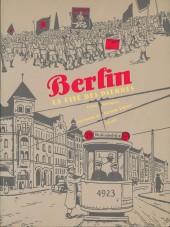 Berlin (Lutes) -1- La cité des pierres