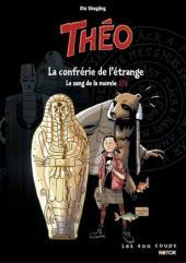 Théo -2- Le sang de la momie : La confrérie de l'étrange
