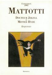 Docteur Jekyll & Mister Hyde (Mattotti) -HS- Esquisses