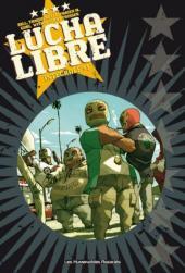 Lucha Libre -INT1- Intégrale #1