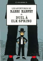 Les aventures de Rabbi Harvey -3- Duel à Elk Spring