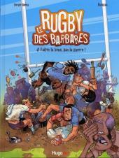 Les barbares -4- Faites la boue, pas la guerre !