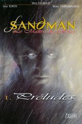 Sandman (Le Maître des rêves) -1- Préludes
