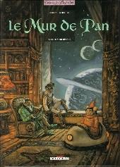 Le mur de Pan -3- Le fils du rêveur