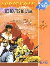 Ardoukoba -1- Les routes de Saba