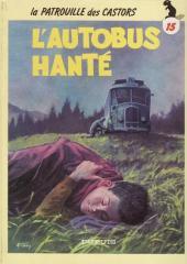 La patrouille des Castors -15d- L'autobus hanté