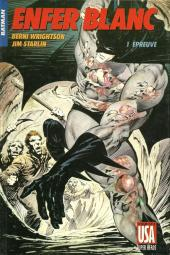 Super Héros (Collection Comics USA) -12- Batman : Enfer blanc 1/4 - Épreuve