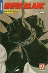 Super Héros (Collection Comics USA) -14- Batman : Enfer blanc 2/4 - Capture