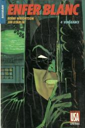Super Héros (Collection Comics USA) -18- Batman : Enfer blanc 4/4 - Vengeance