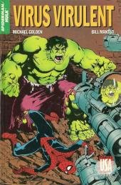 Super Héros (Collection Comics USA) -41- Spider-Man/Hulk : Virus virulent