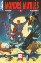 Super Héros (Collection Comics USA) -48- Batman/Superman 3/3 : Mondes mutilés
