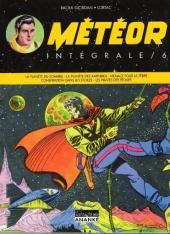 Météor (Intégrale) -6- Volume 6