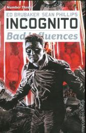 Incognito: Bad Influences (2010) -3- Number Three