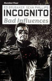 Incognito: Bad Influences (2010) -4- Number Four