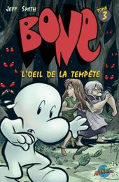 Bone (Presses Aventure) -3- L'œil de la tempête