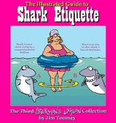 Sherman's lagoon -3- An illustrated guide to shark etiquette
