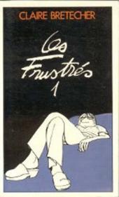 Les frustrés -1Poche- Les Frustrés 1