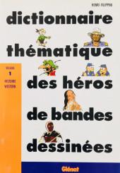 (DOC) Encyclopédies diverses - Dictionnaire thématique des héros de bandes dessinées - Volume 1 - Histoire Western