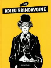 Adieu Brindavoine -g11- Adieu Brindavoine + La Fleur au fusil