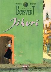 Julien Boisvert -3- Jikuri